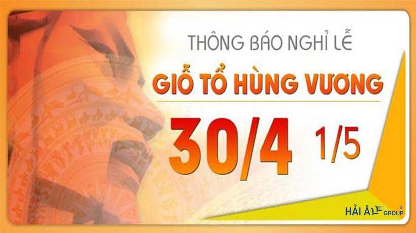 Lịch Nghỉ Lễ Giỗ Tổ Hùng Vương, Giải Phóng Miền Nam 30/4 & Quốc Tế Lao Động 01/5/2018